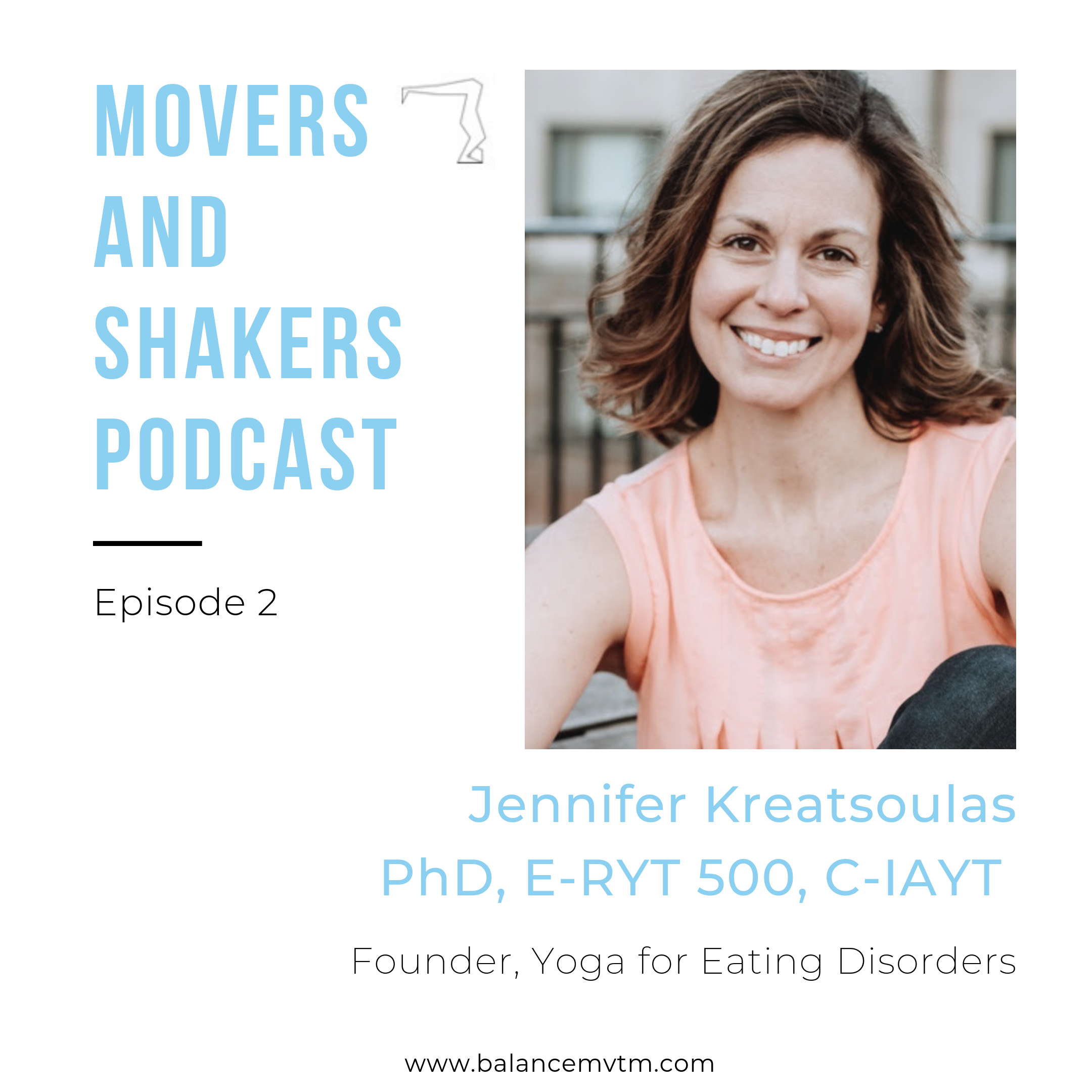 balance movers and shakers podcast - jennifer kreatsoulas yoga for eating disorders