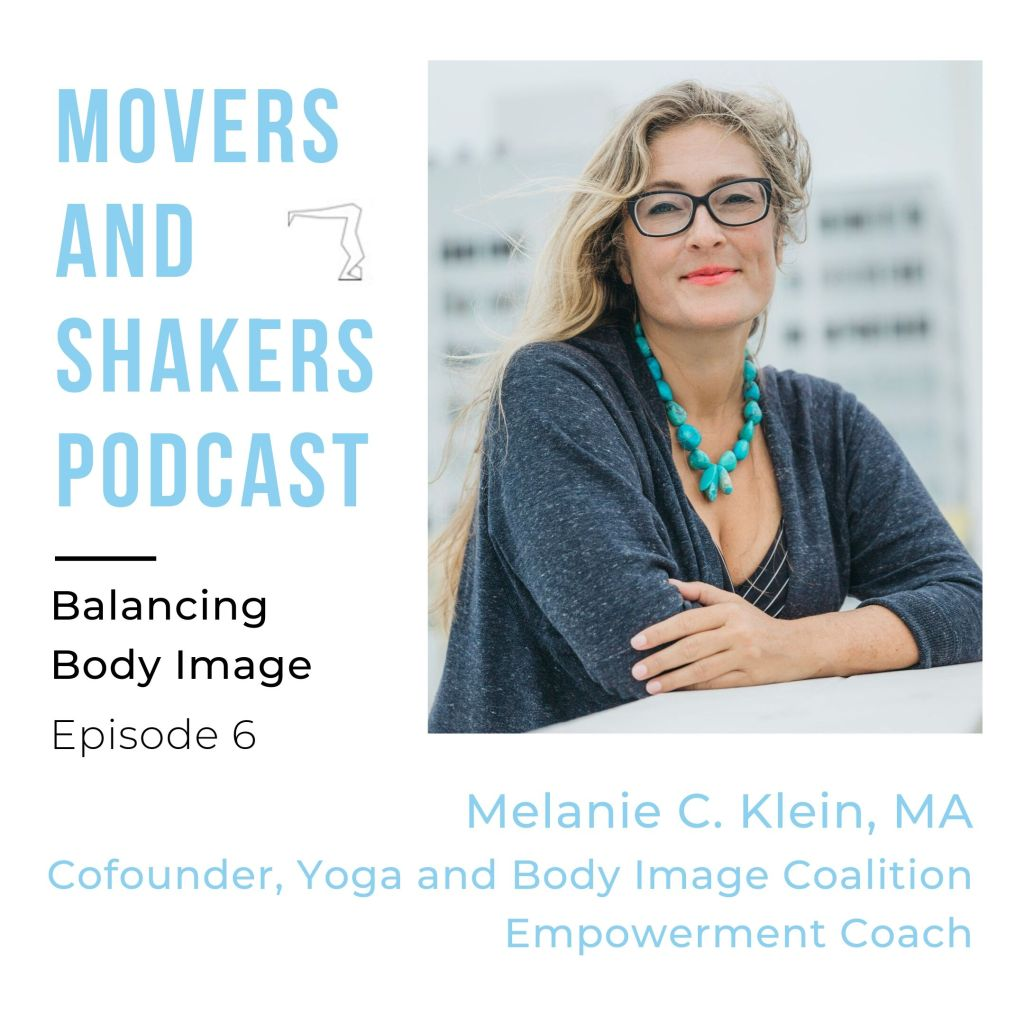 balance movers and shakers podcast episode with melanie c klein yoga and body image coalition